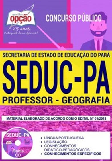 Concurso Seduc Pa 2018 Apostila Prof Geografia Frete Grátis
