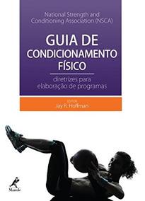 Guia De Condicionamento Físico: Diretrizes Para Elaboração