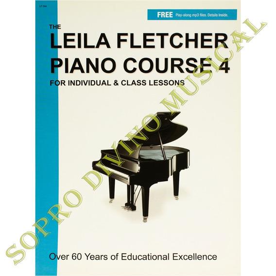 Método Leila Fletcher Piano Course 4 For Individual & Class