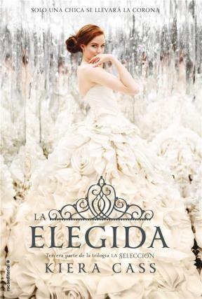 Imagen 1 de 2 de La Elegida (la Selección 3) - Kiera Cass