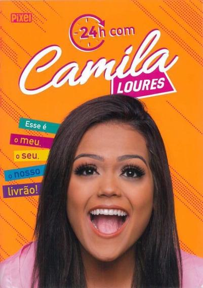 Livro 24 Horas Com Camila Loures