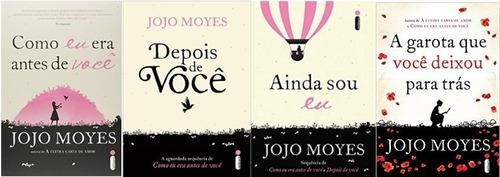 Kit 4 Livros Jojo Moyes Como Eu Era Depois Você Ainda Sou Eu