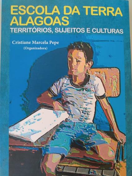 Livro Escola Da Terra Alagoas