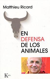 En Defensa De Los Animales, Matthieu Ricard, Kairós