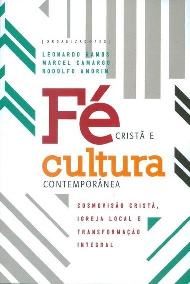 Livro Leonardo Ramos - Fé Cristã E Cultura Contemporânea