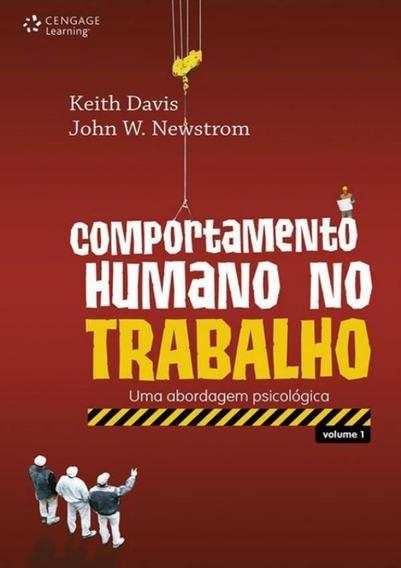 Comportamento Humano No Trabalho - Vol. 1