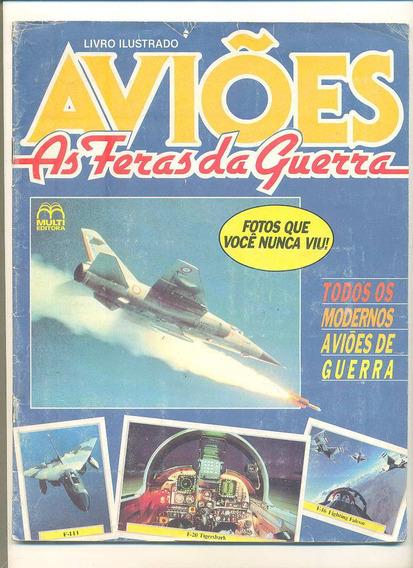*sll* Álbum - Avióes As Feras Da Guerra - Incompleto Multi
