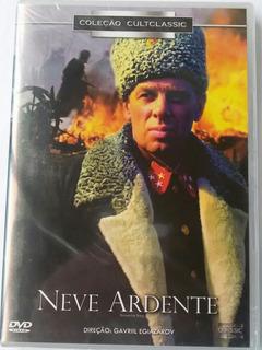 Dvd Neve Ardente Direção Gavriil Egiazarov