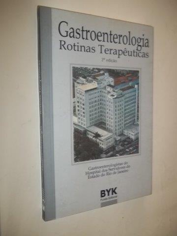 * Gastroenterologia - Rotinas Terapêuticas - Livro