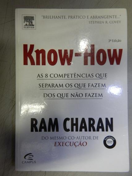 Know-how - As 8 Competencias Que Separam Os Que Fazem Dos Qu