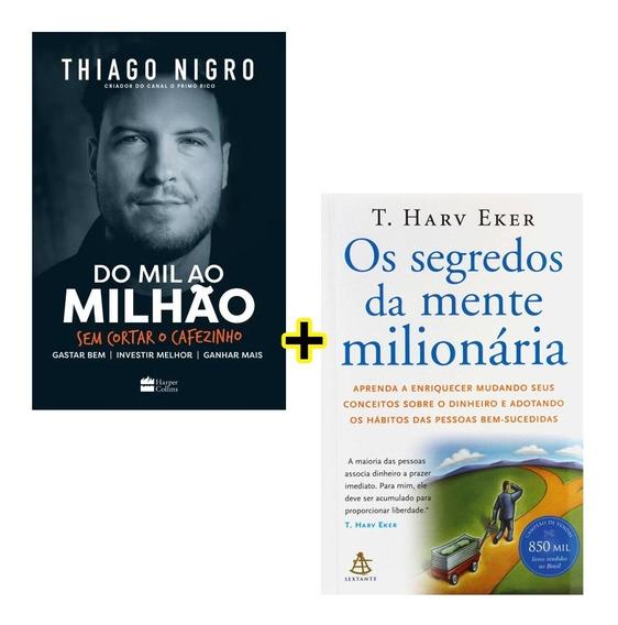 Livros - Do Mil Ao Milhão + Os Segredos Da Mente Milionária