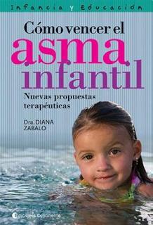 Como Vencer El Asma Infantil - Diana Zabalo