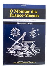 O Monitor Dos Maçons (webb) - Pacote Com 2 - Frete Gratis