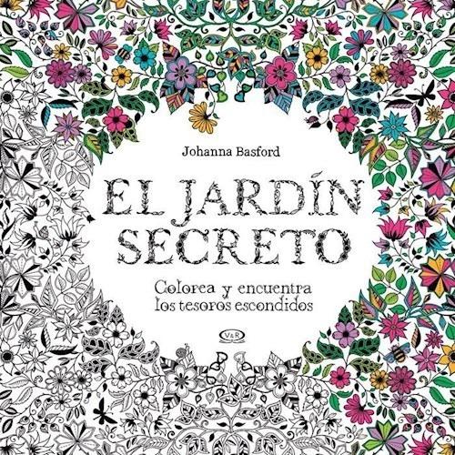 Imagen 1 de 2 de Jardin Secreto - Colorea Y Encuentra Los Tesoros Escondidos