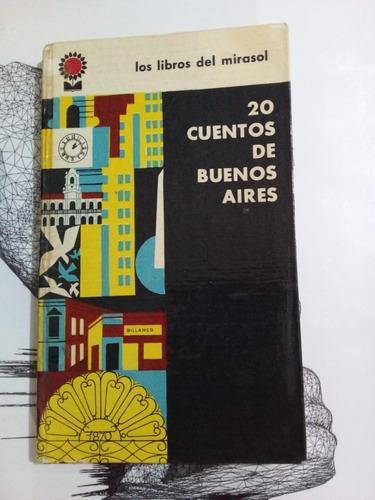 20 Cuentos De Buenos Aires - Arlt Lange - 1961 - T. D - U