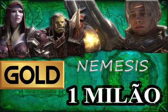 Gold Wow - 1 Milhão Nemesis