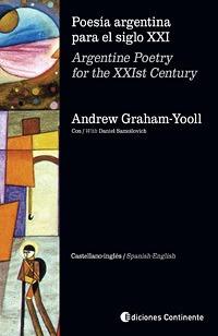 Poesía Argentina Para El Siglo Xxi, Graham Yooll, Continente