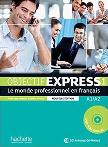 Objectif Express 1 Nouvelle Édition Livre De L
