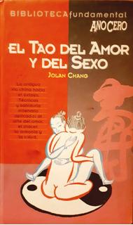El Tao Del Amor Y Del Sexo