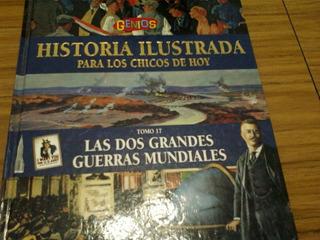 Historia Ilustrada Para Los Chicos De Hoy ..genios