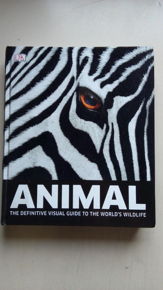 Livro Animal The Definitive Visual Guide To The World