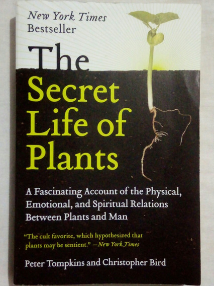 Livro The Secret Life Of Plants - Peter Tompkins