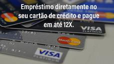 Emprestimos Pelo Cartao De Credito Facilitados Em Ate 12x.