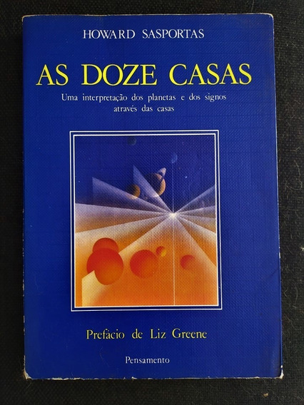 Livro As Doze Casas - Howard Sasportas