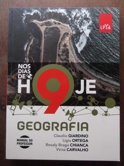 Livro Do Professor Geografia Nos Dias De Hoje 9º Ano Leya