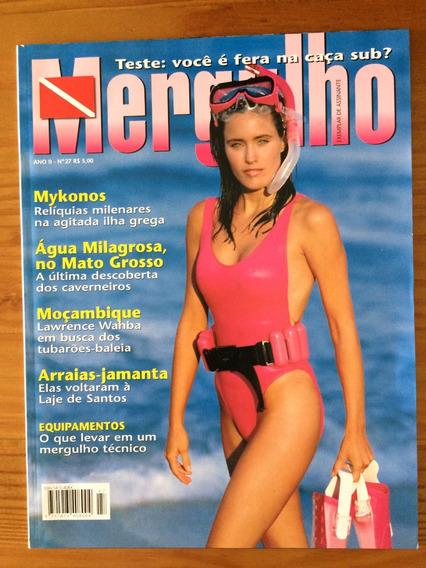 Revista Mergulho Ano2 No.27 - Mykonos / Mato Grosso