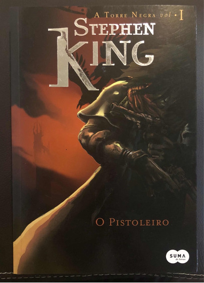Stephen King. A Torre Negra. Volume 1 . O Pistoleiro.