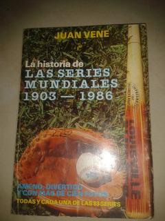 Libro La Historia De Las Series Mundiales Juan Vene