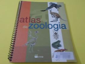 Atlas De Zoologia - José Tola, Eva Infiesta - Ftd