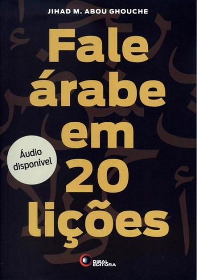 Fale Arabe Em 20 Licoes - Inclui 2 Cds
