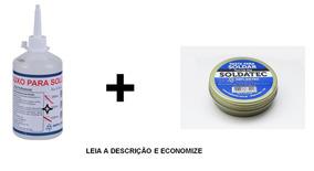 Kit Fluxo Liquido 500ml + Pasta De Solda 50g Soldatec