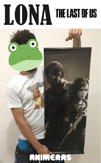 Lona De Last Of Us Para Colgar - Animeras