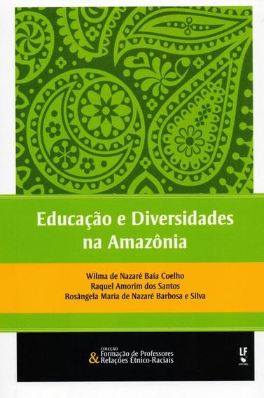 Educação E Diversidades Na Amazônia
