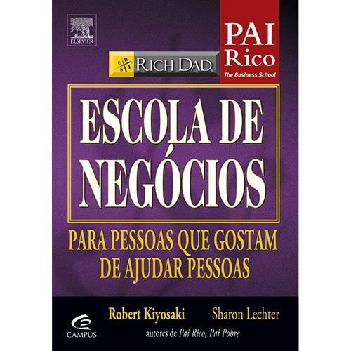 Livro Pai Rico - Escola De Negócios - Robert T. Kiyosaki