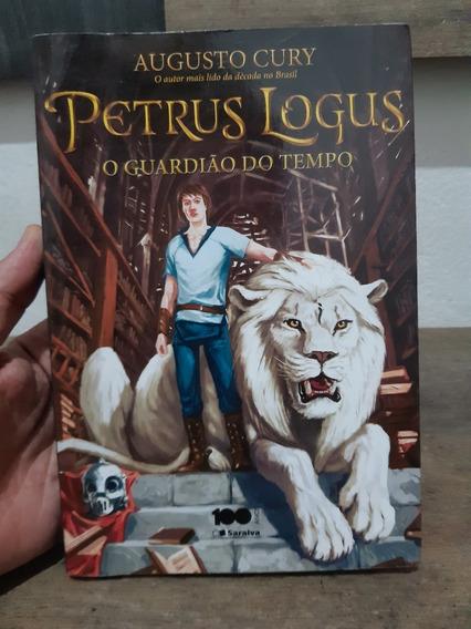 Livro Petrus Logus O Guardião Do Tempo - Augusto Cury