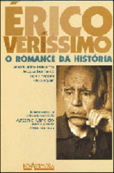 Erico Verissimo - O Romance Da Historia