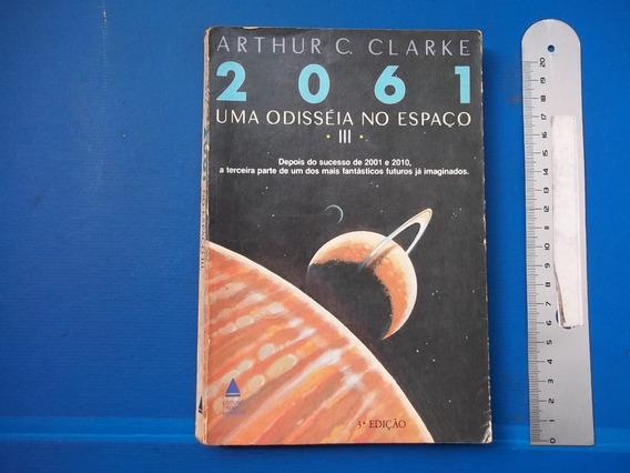 Livro 2061 Uma Odisséia No Espaço Iii Arthur C Clarke 3 Ed