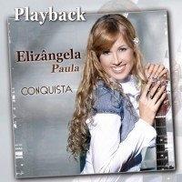 Cd Conquista Playback - Elizangela Paula