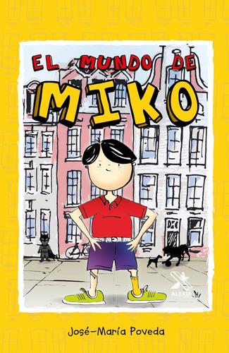 Imagen 1 de 1 de El Mundo De Miko, De Jose-maría Poveda