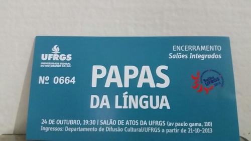 Ingresso Antigo Show Papas Da Língua