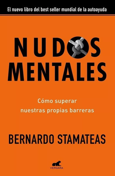 Nudos Mentales - Stamateas Bernardo (de Bolsillo)