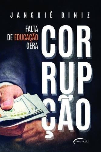 Falta De Educação Gera Corrupção