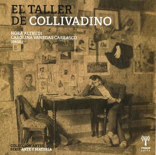 El Taller De Collivadino, Nora Altrudi, Unsam