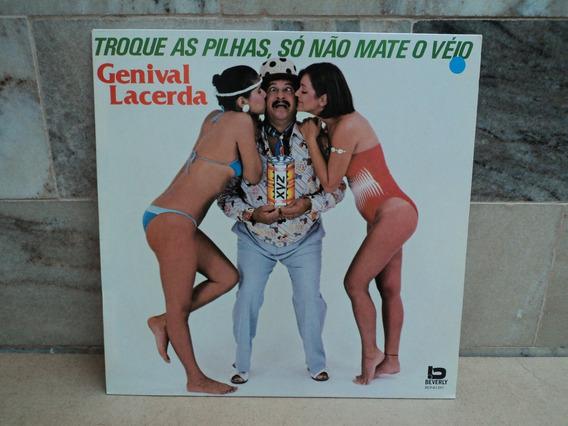 Genival Lacerda-1991-so Não Mate O Velho-lp Vinil