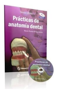 Prácticas De Anatomía Dental /riojas / Libro Original-nuevo!