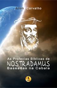 Livro: As Profecias De Nostradamus Baseadas Na Cabala